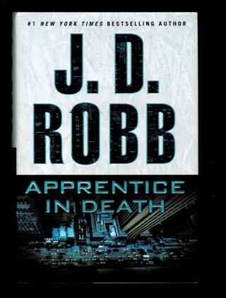 J.D.Robb/ Apprentice in Death