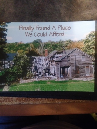 Finally Found A Place We Could Afford Postcard