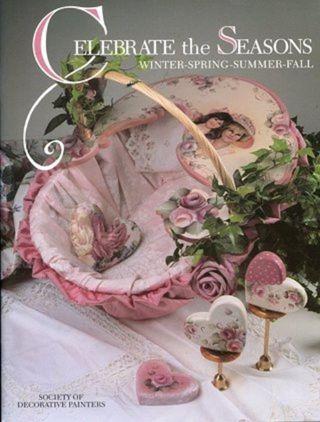Celebrate the Seasons: Winter-Spring-Summer-Fall