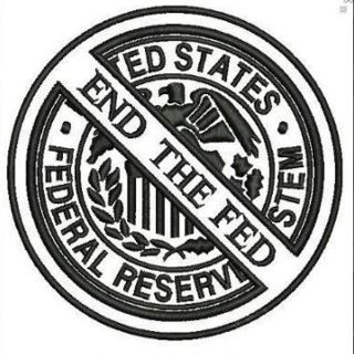 1 NEW End The Fed IRON ON Patch Political Banking Cartel Clothing accessories Embroidery Applique
