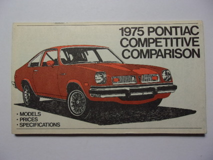 Original 1975 Pontiac Competitive Comparison Dealer Booklet