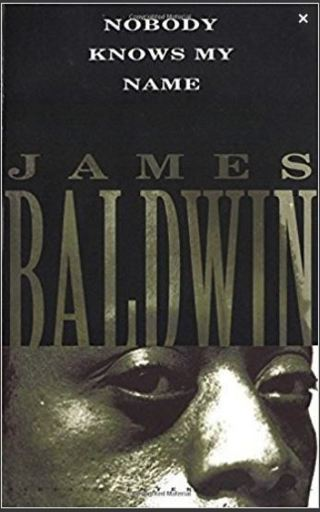1 book Nobody Knows My Name Paperback – December 1, 1992 by James Baldwin GOOD READ