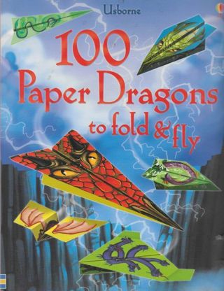 BRAND NEW Book of 100 Paper Dragons to Fold and Fly GREAT RATINGS