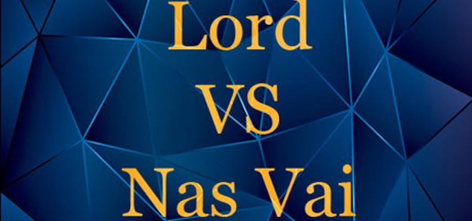 Lord VS Nas Vai (Steam key)