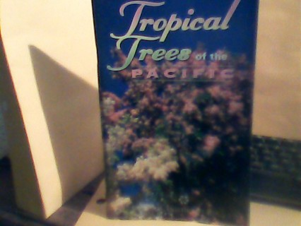 Tropical   Trees of the Pacific
