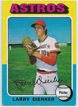 1975 TOPPS LARRY DIERKER CARD