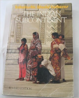 THE INDIAN SUBCONTINENT by IRVIN JSENBERG, FOURTH EDITION