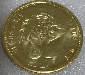 """* """"Heads I Win - Tails You Lose"""" Nude Flipping Coin. Adult Nude Coin Brand New"""