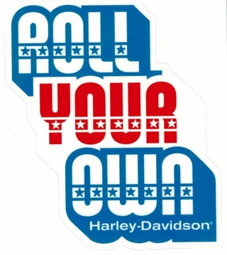 Patriotic Red White Blue Harley Davidson sticker ROLL YOUR OWN