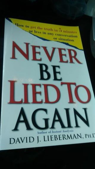 Never Be Lied To Again- BOOK- softcover