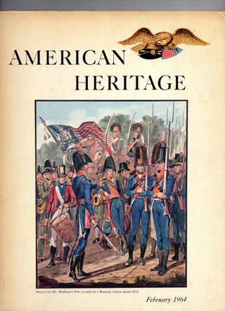 Vintage American Heritage Hard Covered Book: February 1964