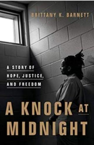 A Knock at Midnight: A Story of Hope, Justice, and Freedom Hardcover