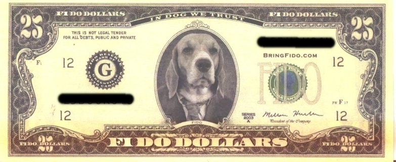 25 Fido Dollars Unique Faux Novelty Bill
