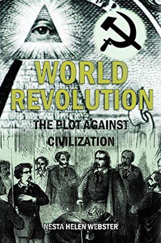 World Revolution: The Plot Against Civilization (1921) (Paperback) FREE SHIPPING