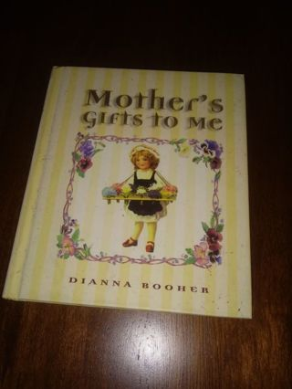 New Book Mother's Gifts to Me