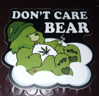 MATTE PRINTED WATERPROOF STICKER 4X3 INCHES DON'T CARE WEED BEAR