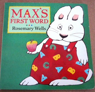 Max's First Word..by Rosemary Wells..Board Book