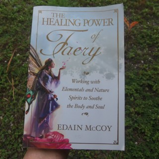 THE HEALING POWER OF FAERY Working with Elementals & Nature Spirits ☽✪☾ Witchcraft Spells Wicca