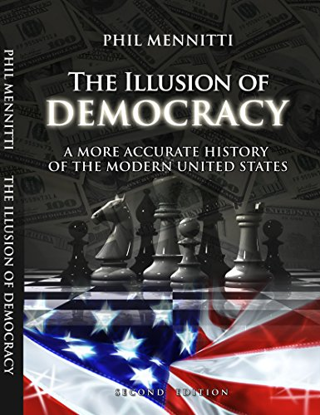 The Illusion of Democracy: A More Accurate History of the Modern United States