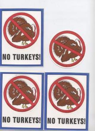 NO TURKEYS STICKER - Set of 2 Novelty Turkey Art Decor Accent Stickers