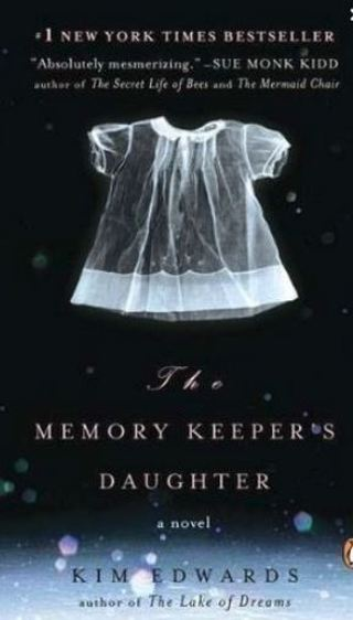 The Memory Keeper's Daughter by Kim Edwards PAPERBACK