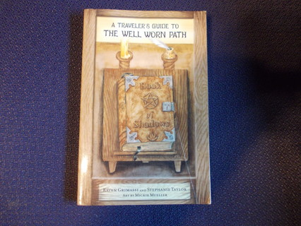A Traveler's Guide to THE WELL WORN PATH Paperback Book TAROT Reading