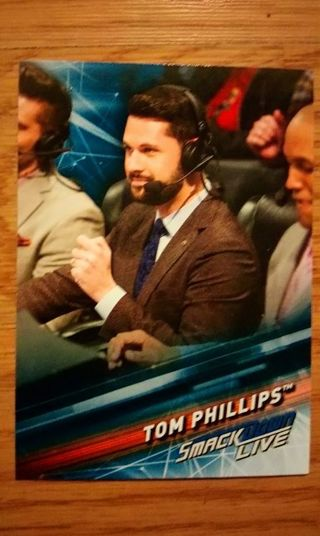 WWE 2019 Smackdown Live Tom Phillips Card