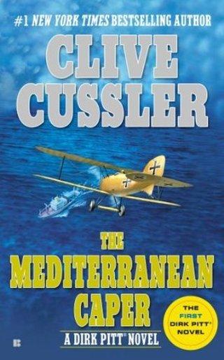 The Mediterranean Caper (Dirk Pitt) by Clive Cussler