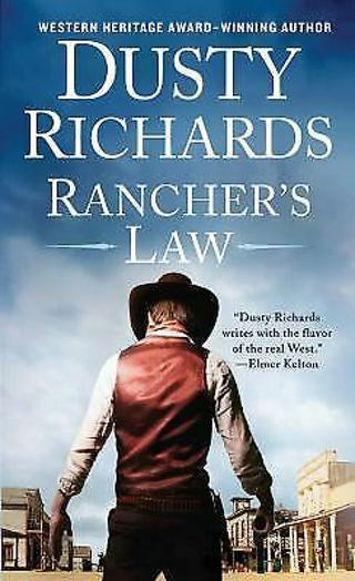 Rancher's Law by Dusty Richards Paperback