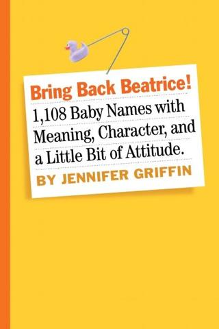 """Bring Back Beatrice!"" by Jennifer Griffin"