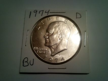 DONS DAILY DEAL. 1974-D..BU. EISENHOWER DOLLAR COIN. 4 WORDS...COME AND GET IT