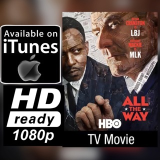 ALL THE WAY: TV MOVIE HD ITUNES CODE ONLY