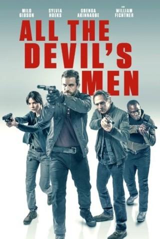 All the Devil's Men R 2018 ‧  HD Movie CODE