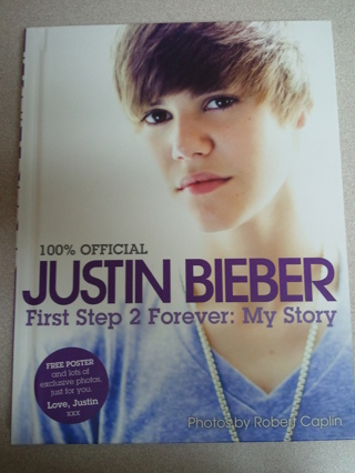 ~100% Offical JUSTIN BIEBER First Step 2 Forever: My Story~