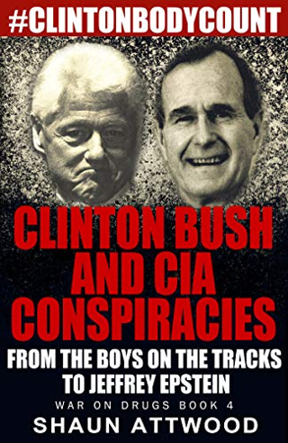 Clinton Bush and CIA Conspiracies: From The Boys on the Tracks to Jeffrey Epstein