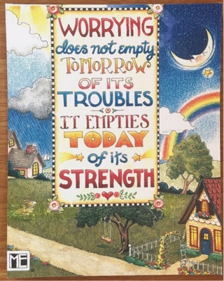 "NO WORRIES!  Great quote! - 4 x 6"" MAGNET"