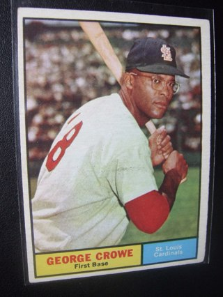 1961 - TOPPS EXMT - NRMT BASEBALL CARD NO. 52 - GEORGE CROWE - CARDINALS