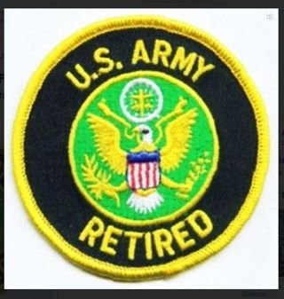 1 US ARMY IRON ON PATCH United States ARMY RETIRED Embroidered Patch Military USA Veteran War