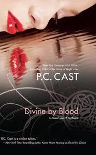 Divine by Blood (Partholon #3)by P.C. Cast (TPB/GFC) #LMB25-50ml