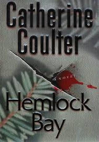 Hemlock Bay (An FBI Thriller #6) by Catherine Coulter (PB/GFC) #LLP8gk65