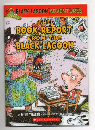 the book report from the black lagoon Black lagoon showing top 8 worksheets in the category - black lagoon some of the worksheets displayed are th activities inside, teacher resource packet, the teacher from the black lagoon, the librarian from the black lagoon, creature from the black lagoon, the teacher from the black lagoon activities, the teacher from the black lagoon pdf.