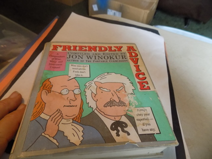 Friendly Advice hardcover book compiles & edited by Jon Winokier