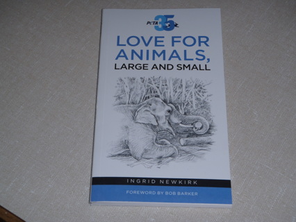 LOVE FOR ANIMALS, LARGE AND SMALL