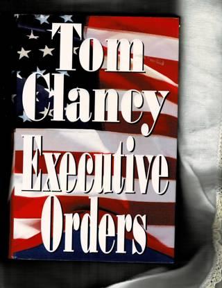 Executive Orders/ Tom Clancy