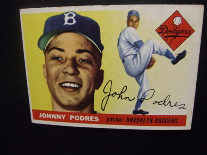 1955 TOPPS BASEBALL CARD NO. 25 - JOHNNY PODRES - DODGERS - PSA WORTHY