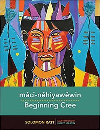Beginning Cree Spi Edition by Solomon Ratt  (Author), Holly Martin (Illustrator) FREE SHIPPING