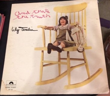 Lily Tomlin Record: And That's The Truth