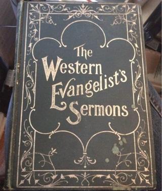 Antique book, 1901, The Western Evangelist's Sermons