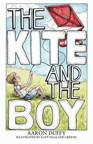 New - The Kite and the Boy Hardcover 2017