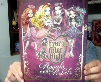 Ever After High Royals And Rebels Activity Book